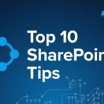 Top 10 Sharepoint Tips