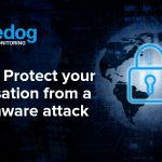 How to Protect your Organisation from a Ransomware Attack